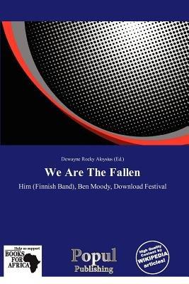 We Are the Fallen (Paperback): Dewayne Rocky Aloysius