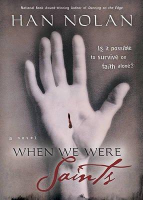 When We Were Saints (Hardcover):