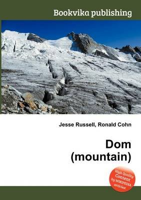 Dom (Mountain) (Paperback): Jesse Russell, Ronald Cohn