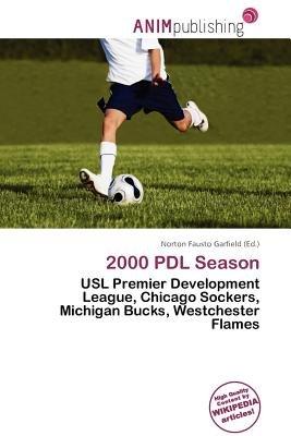 2000 Pdl Season (Paperback): Norton Fausto Garfield