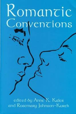 Romantic Conventions (Hardcover):
