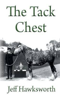The Tack Chest (Paperback): Jeff Hawksworth