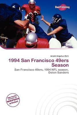 1994 San Francisco 49ers Season (Paperback): Jerold Angelus
