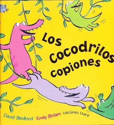 Los Cocodrilos Copiones (Spanish, Hardcover): David Bedford