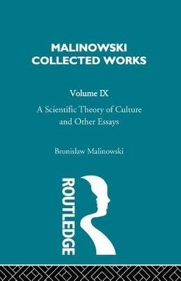 A Scientific Theory of Culture and Other Essays - [1944] (Electronic book text): Bronislaw Malinowski