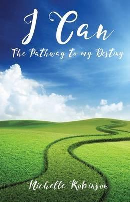 I Can (Paperback): Michelle Robinson