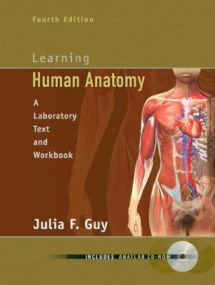 Learning Human Anatomy (Spiral bound, 4th Revised edition): Julia F. Guy