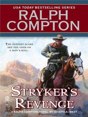 Ralph Compton Stryker's Revenge (Electronic book text): Ralph Compton