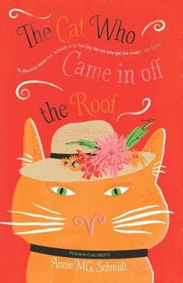 The Cat Who Came in Off the Roof (Paperback): Annie Schmidt