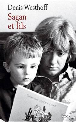Sagan Et Fils (French, Electronic book text): Denis Westhoff