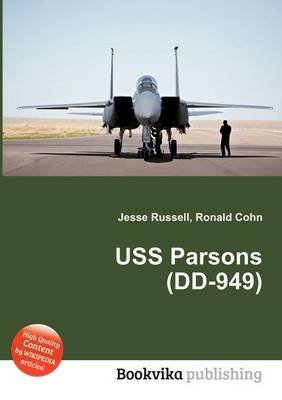 USS Parsons (DD-949) (Paperback): Jesse Russell, Ronald Cohn