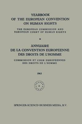 Yearbook of the European Convention on Human Rights / Annuaire de la Convention Europeenne des Droits de L'Homme - The...