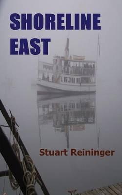 Shoreline East (Paperback): Stuart Reininger