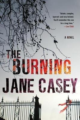 The Burning (Paperback): Jane Casey