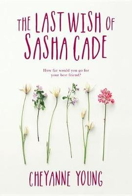 Last Wish of Sasha Cade (Hardcover): Cheyanne Young