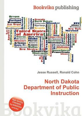North Dakota Department of Public Instruction (Paperback): Jesse Russell, Ronald Cohn