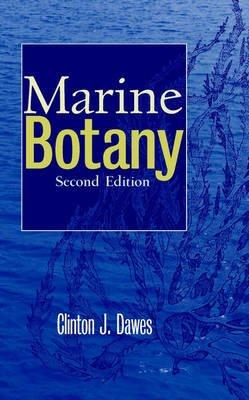 Marine Botany (Hardcover, 2nd Edition): Clinton J. Dawes