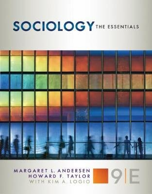 Sociology - The Essentials (Paperback, 9th edition): Margaret L. Andersen