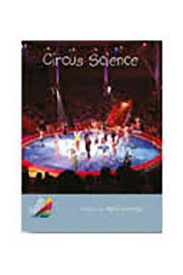 Rigby Reading Sails - Leveled Reader Silver Grades 4-5 Book 19: Circus Science (Paperback): April George