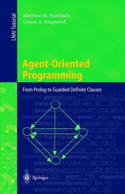 Agent-Oriented Programming (Paperback): Matthew M. Huntbach, Graem A. Ringwood