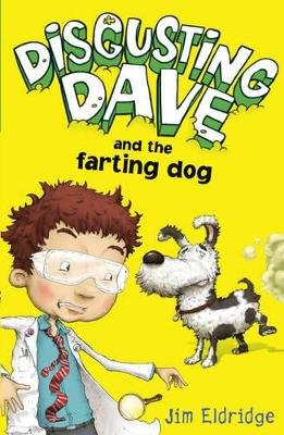 Disgusting Dave and the Farting Dog (Electronic book text): Jim Eldridge