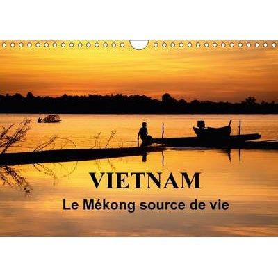 Vietnam Le Mekong Source De Vie 2017 - Le Vietnam Est Traverse Par Le Fleuve Mekong. Sur L'eau, Sur Les Berges, La Vie...