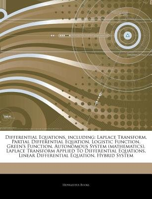 Articles on Differential Equations, Including - Laplace Transform, Partial Differential Equation, Logistic Function,...