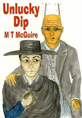 Unlucky Dip (Electronic book text): M. T. McGuire