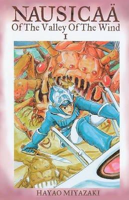 Nausicaa of the Valley of the Wind - Volume 1 (Hardcover, Turtleback Scho): Hayao Miyazaki