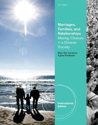 Marriages, Families, and Relationships - Making Choices in a Diverse Society, International Edition (Paperback, Revised...