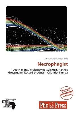 Necrophagist (Paperback): Janeka Ane Madisyn