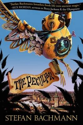 The Peculiar (Hardcover): Stefan Bachmann