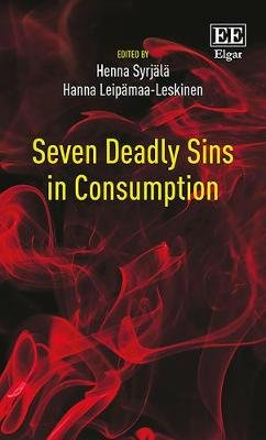 Seven Deadly Sins in Consumption (Hardcover): Henna Syrjala, Hanna Leipamaa-Leskinen