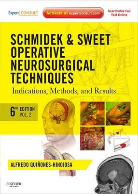 Schmidek and Sweet: Operative Neurosurgical Techniques E-Book - Indications, Methods and Results (Expert Consult - Online and...