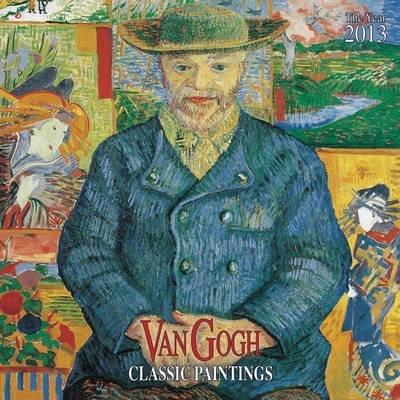 Van Gogh - Classic Paintings 2013 (Calendar):