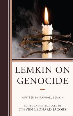 Lemkin on Genocide (Electronic book text, Annotated edition): Steven Leonard Jacobs