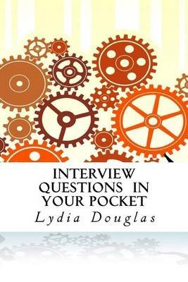 Interview Questions in Your Pocket (Paperback): Lydia Douglas
