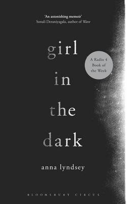 Girl in the Dark (Electronic book text): Anna Lyndsey