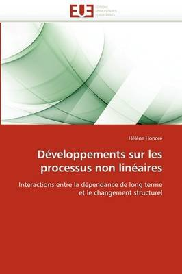 Developpements Sur Les Processus Non Lineaires (French, Paperback): H. L. Ne Honor, Helene Honore