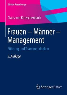 Frauen ? M Nner ? Management; Fhrung Und Team Neu Denken (English, German, Undetermined, Electronic book text, 3rd):