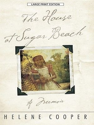 House at Sugar Beach (Large print, Paperback, large type edition): Helene Cooper