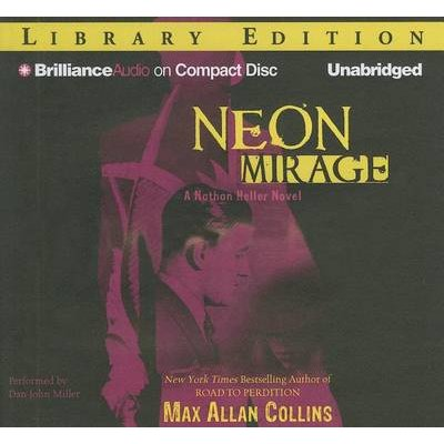 Neon Mirage (Standard format, CD, Library ed.): Max Allan Collins