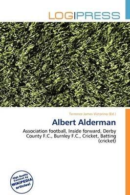 Albert Alderman (Paperback): Terrence James Victorino