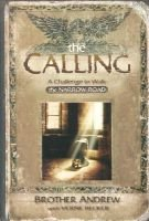 The Calling - A Challenge to Walk the Narrow Road (Paperback): Brother Andrew