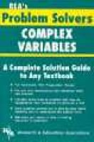 Complex Variables Problem Solver (Paperback, Rev. ed): James R. Ogden, Research & Education Association, Emil G. Milewski