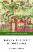 Italy in the Early Middle Ages - 476-1000 (Paperback): Cristina La Rocca