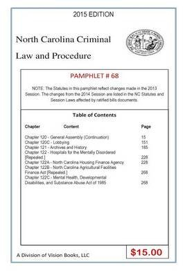 North Carolina Criminal Law and Procedure-Pamphlet 67 (Paperback): Tony Rivers Sr