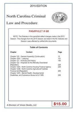North Carolina Criminal Law and Procedure-Pamphlet 67 (Paperback): Tony Rivers Sr