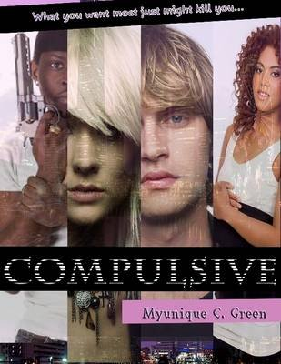 Compulsive (Electronic book text): Myunique C. Green