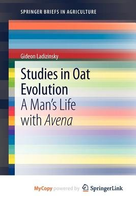 Studies in Oat Evolution (Paperback):